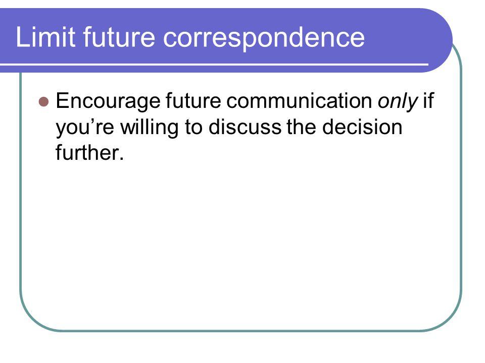 Limit future correspondence