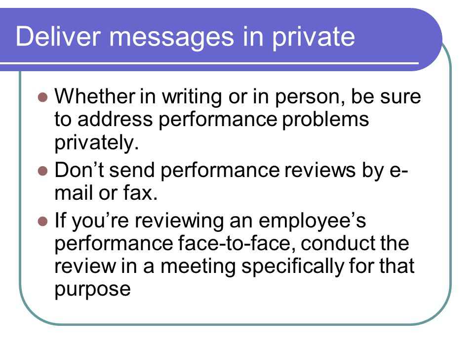 Deliver messages in private