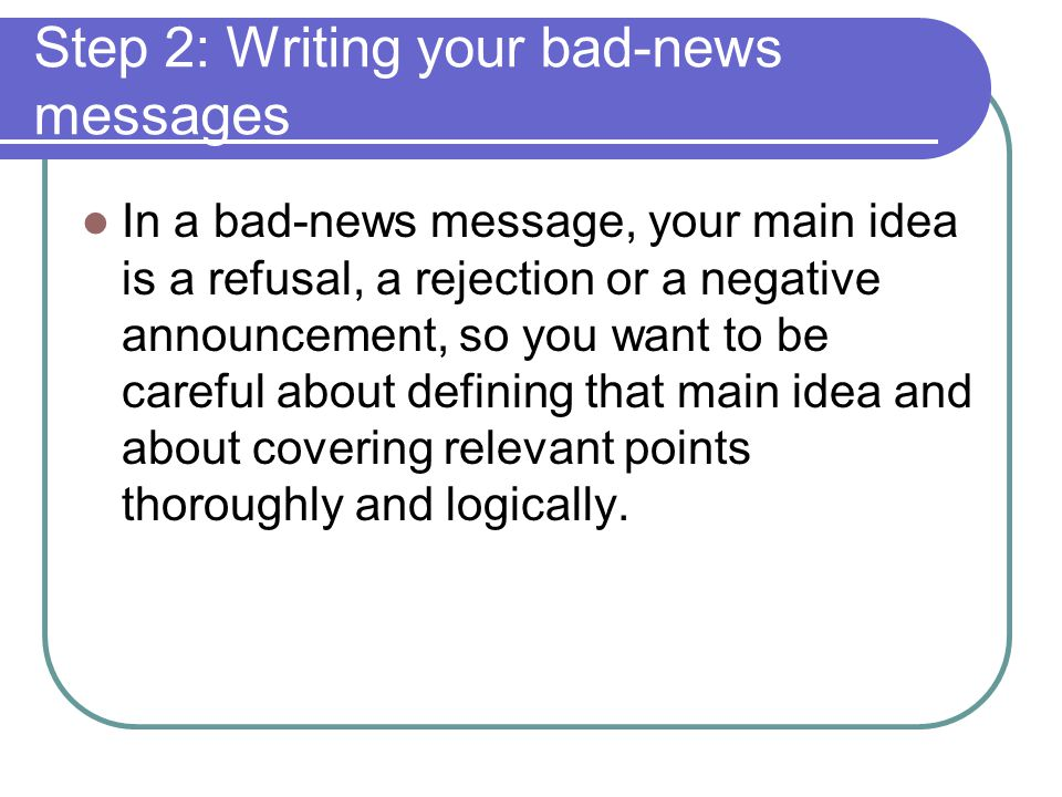 Step 2: Writing your bad-news messages