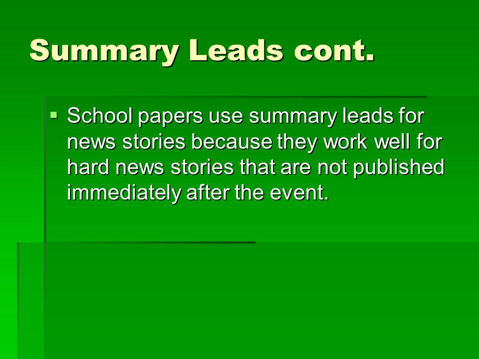 Summary Leads cont.