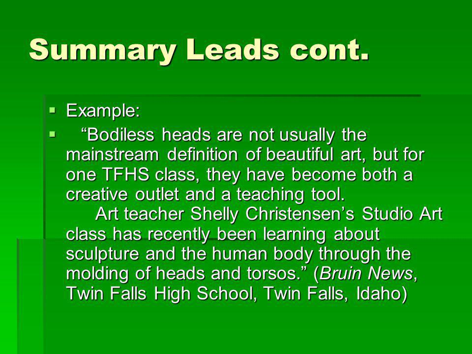 Summary Leads cont. Example: