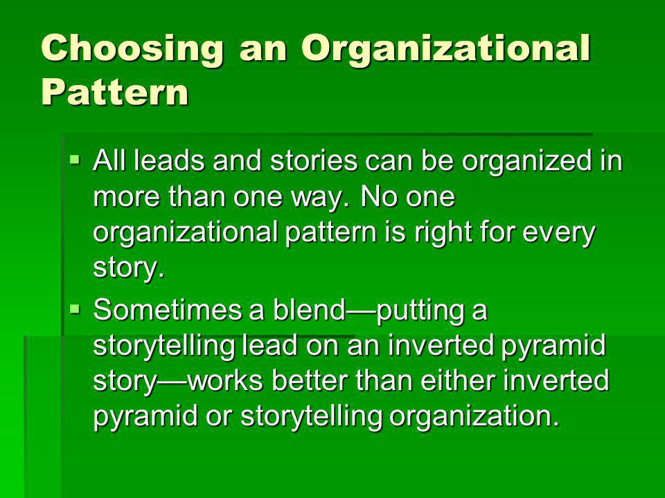 Choosing an Organizational Pattern