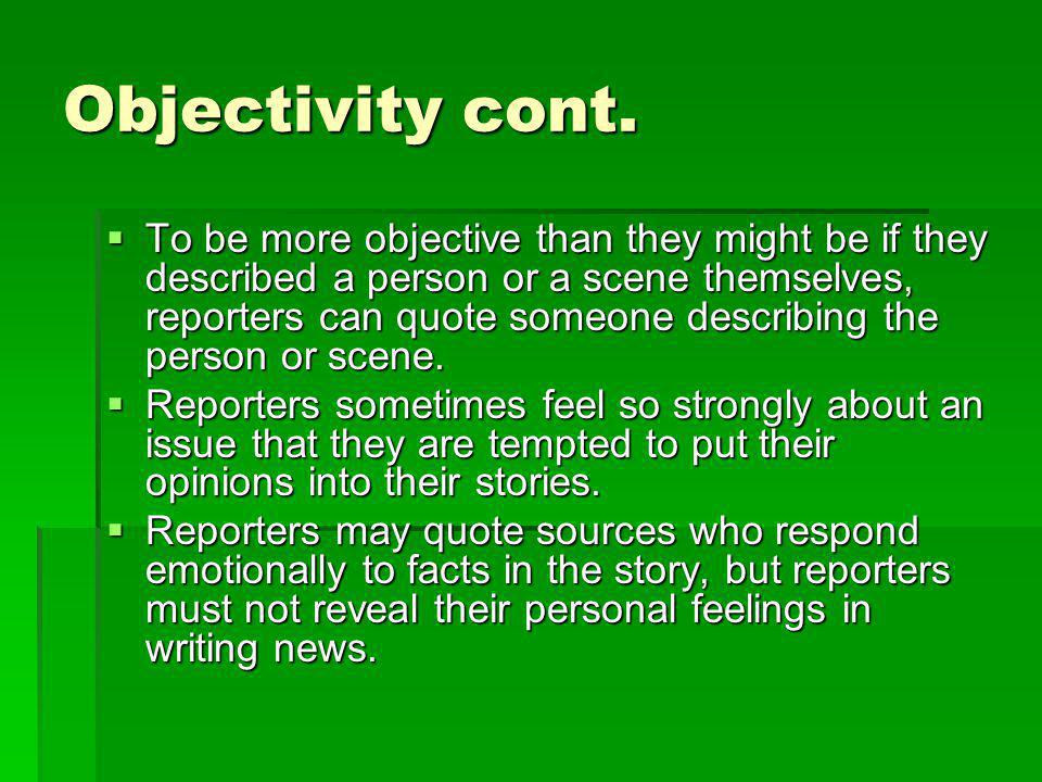 Objectivity cont.