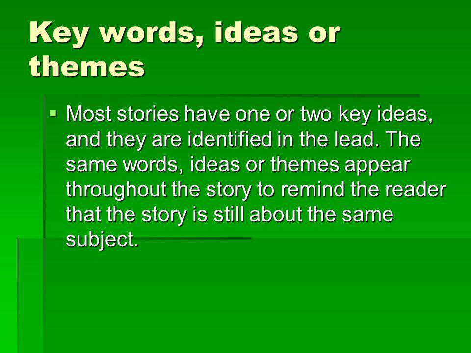 Key words, ideas or themes