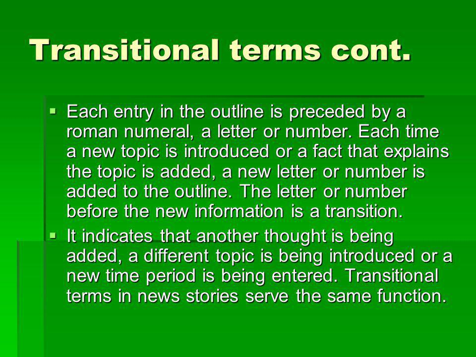 Transitional terms cont.