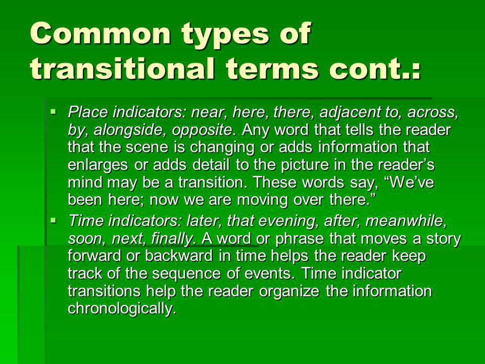 Common types of transitional terms cont.: