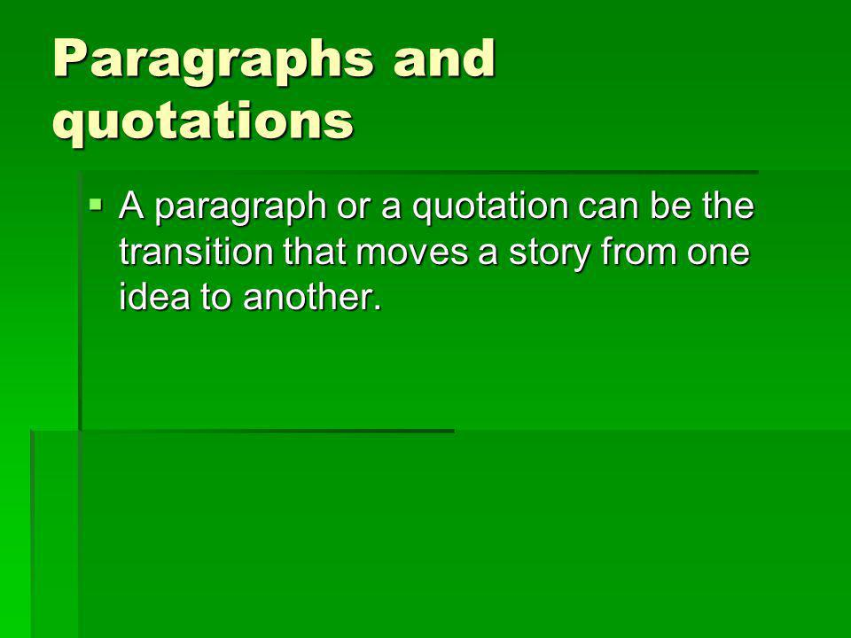 Paragraphs and quotations