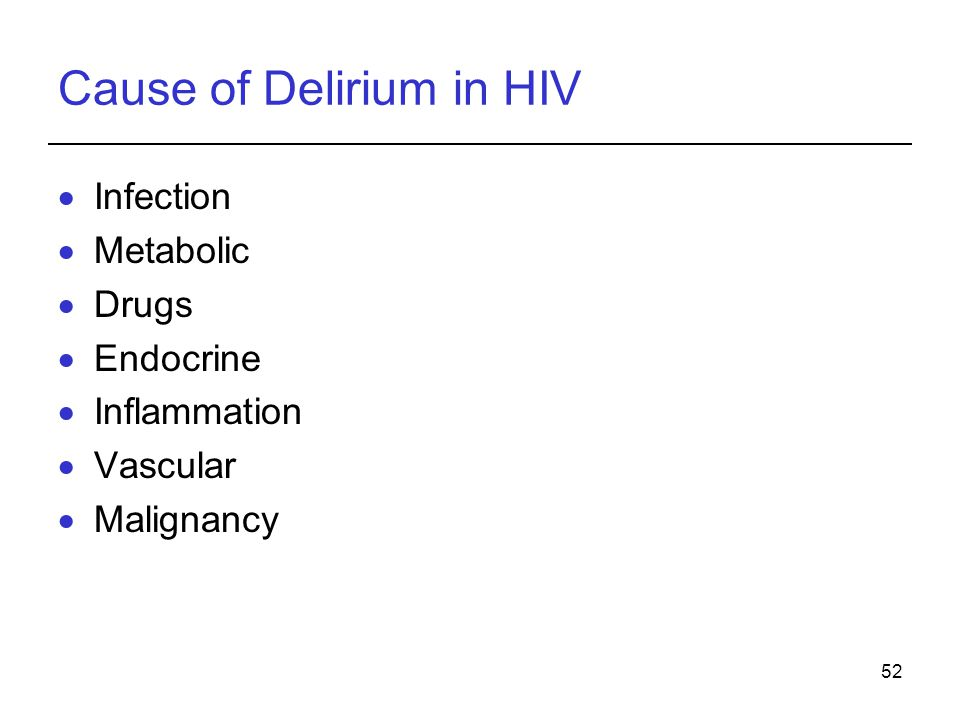 Cause of Delirium in HIV