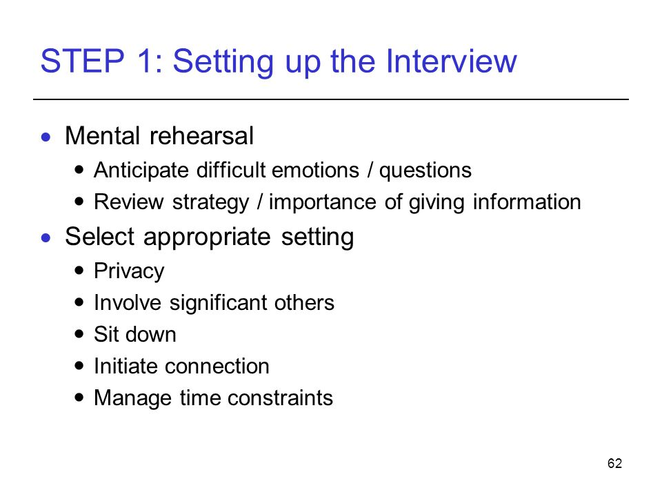 STEP 1: Setting up the Interview