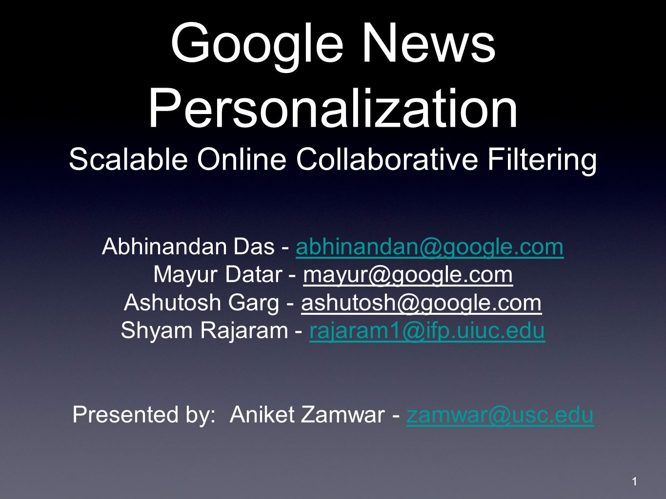 google news personalization scalable online collaborative Ever wonder how google's personalized news works their google news help section on personalized news provides a lot of details, but a new paper from google on the topic delves even deeper: google news personalization: scalable online collaborative filtering (pdf) in this paper we describe our.