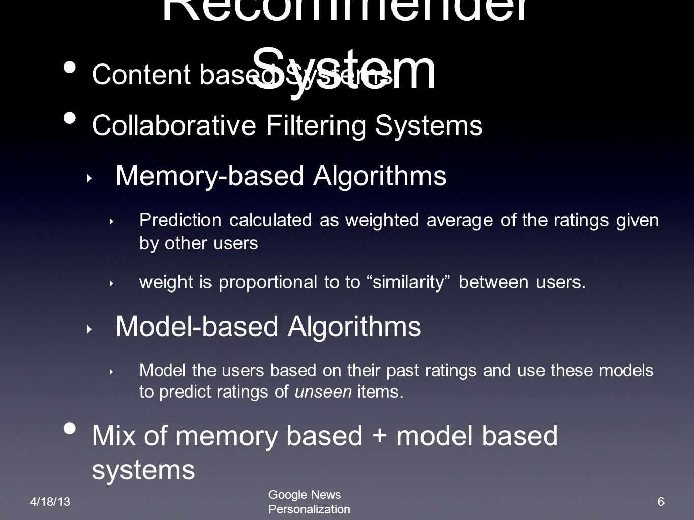 Recommender System Content based Systems
