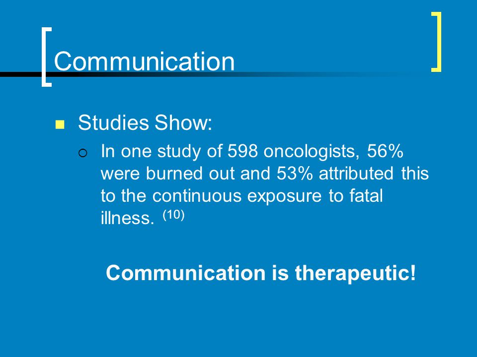 Communication is therapeutic!