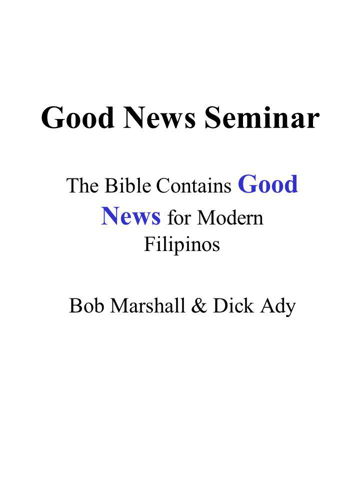 The Bible Contains Good News for Modern Filipinos