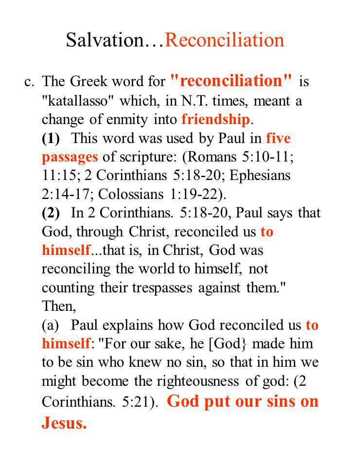 Salvation…Reconciliation
