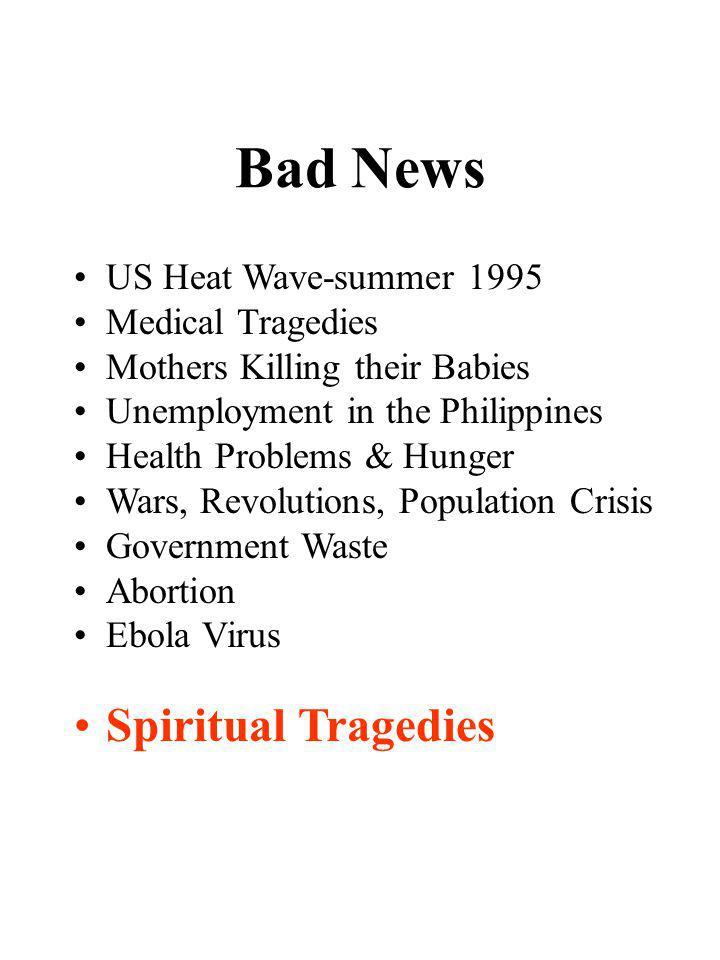 Bad News Spiritual Tragedies US Heat Wave-summer 1995