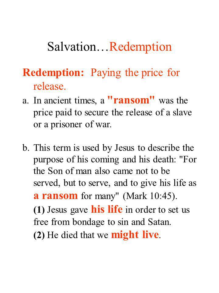 Salvation…Redemption