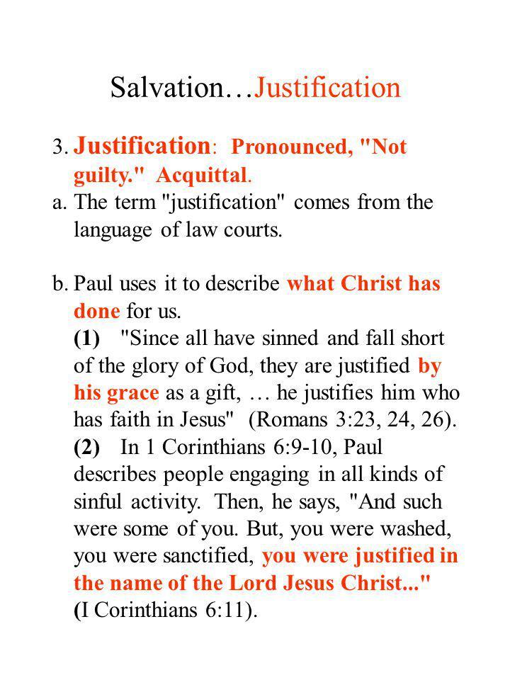 Salvation…Justification