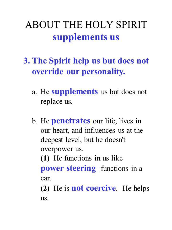 ABOUT THE HOLY SPIRIT supplements us