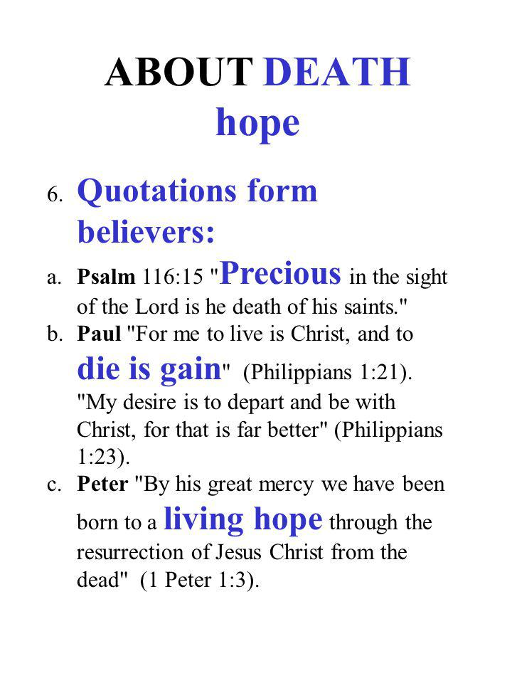 ABOUT DEATH hope 6. Quotations form believers: