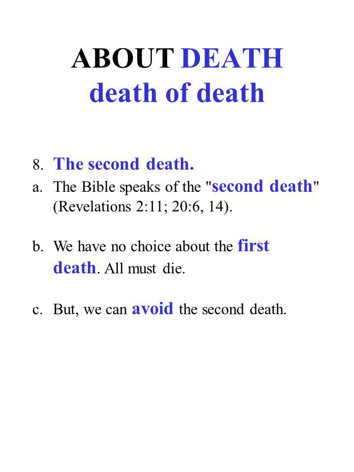 ABOUT DEATH death of death