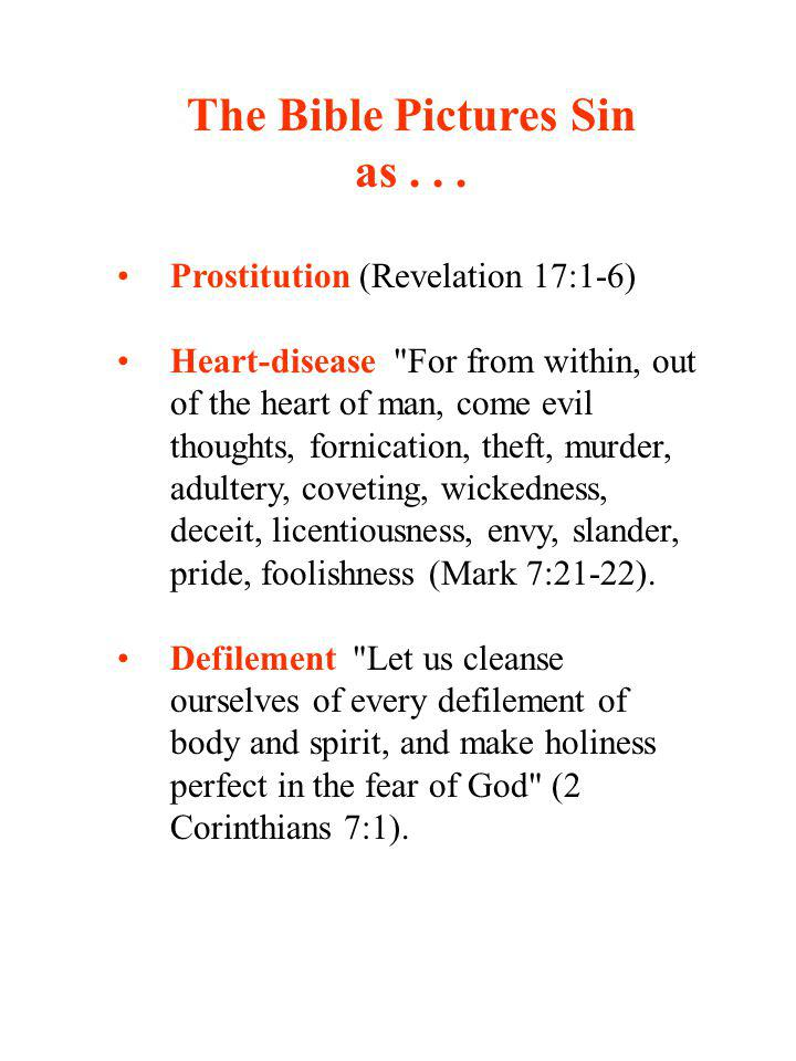 The Bible Pictures Sin as . . .