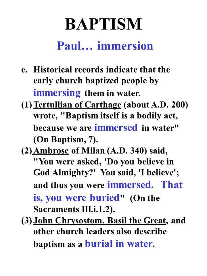 BAPTISM Paul… immersion