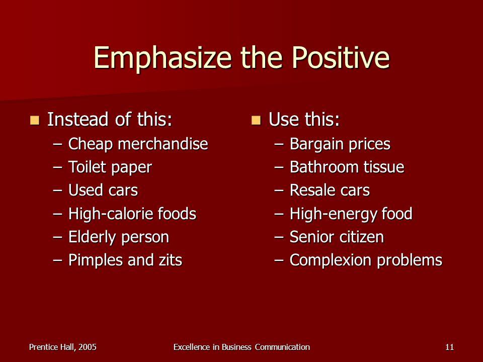 Emphasize the Positive