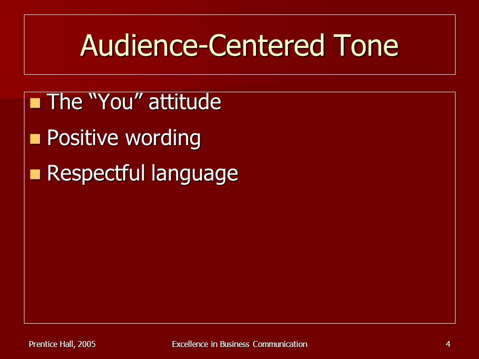 Audience-Centered Tone