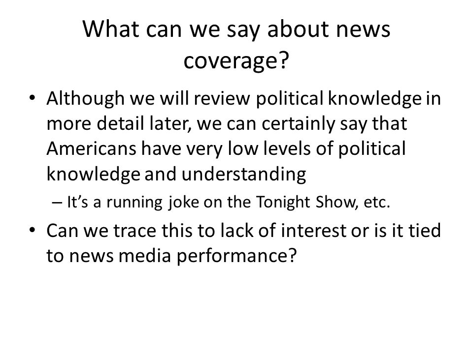 What can we say about news coverage