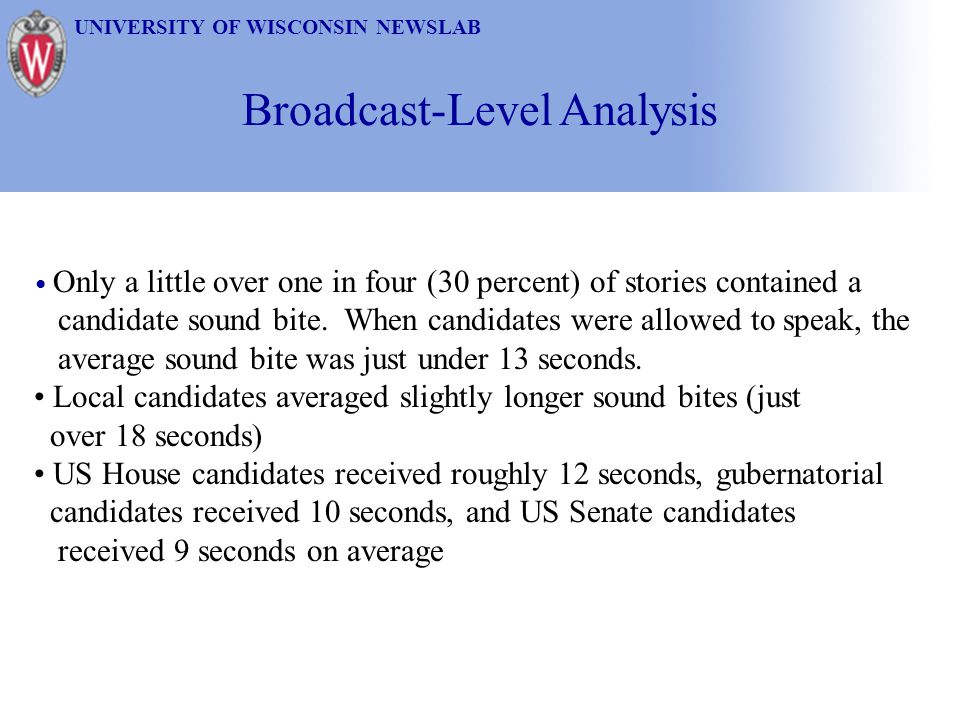 Broadcast-Level Analysis
