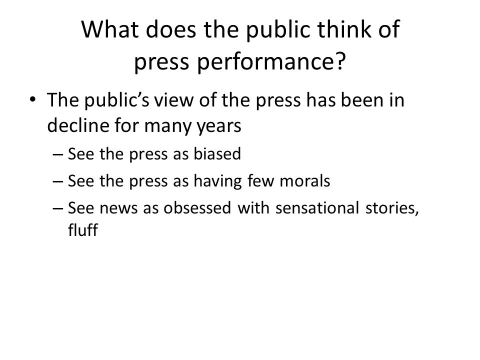 What does the public think of press performance