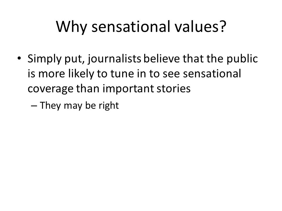 Why sensational values
