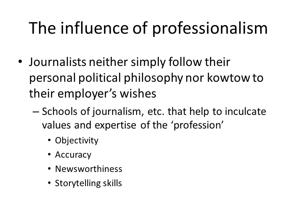 The influence of professionalism