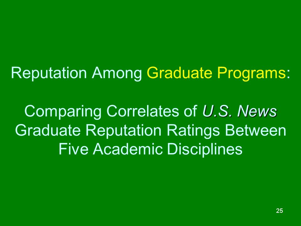 Reputation Among Graduate Programs: Comparing Correlates of U. S