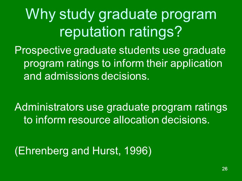 Why study graduate program reputation ratings