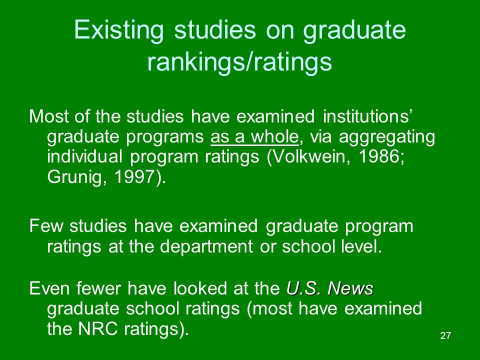 Existing studies on graduate rankings/ratings
