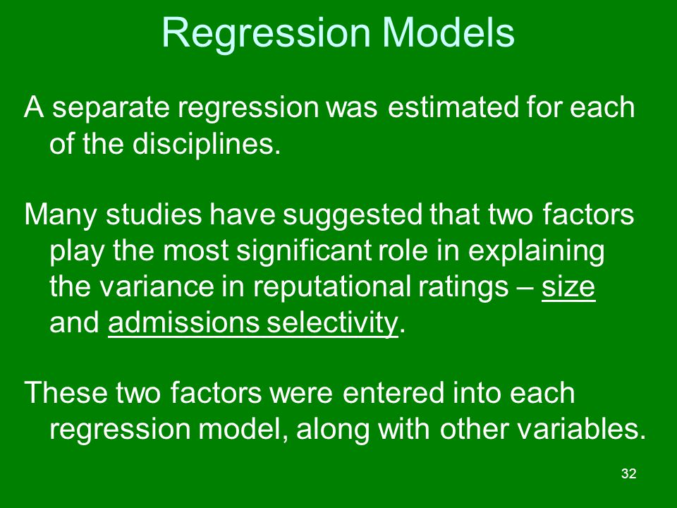 Regression Models A separate regression was estimated for each of the disciplines.