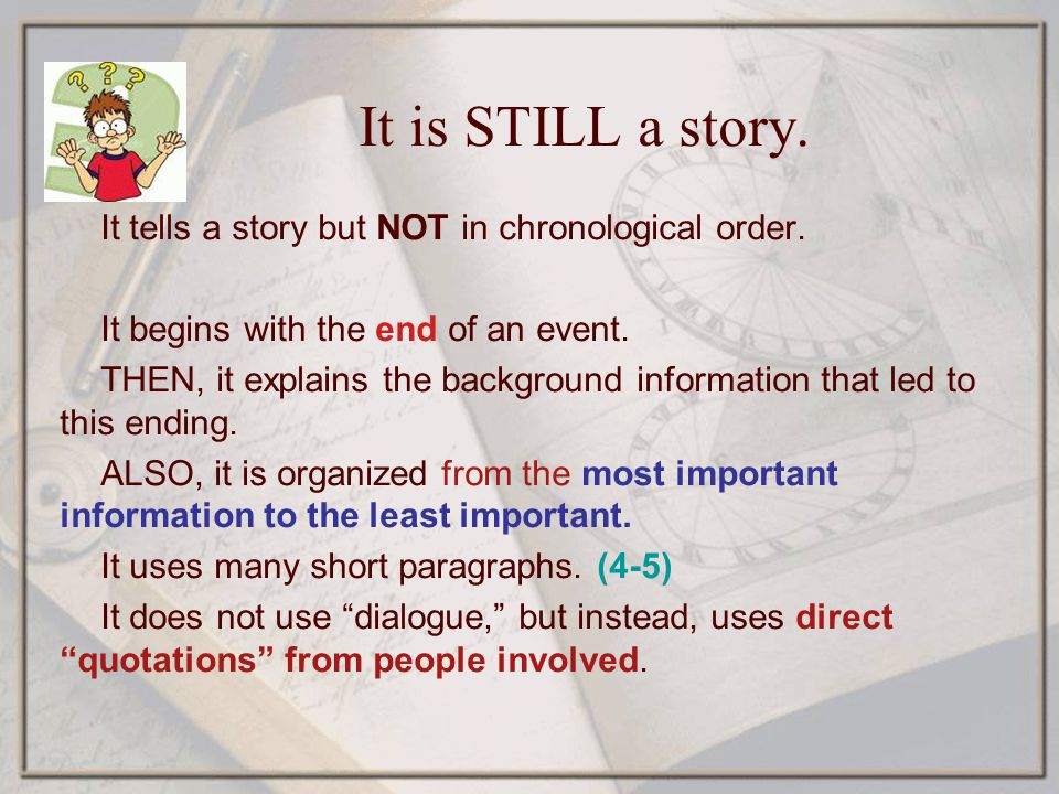 It is STILL a story. It tells a story but NOT in chronological order.