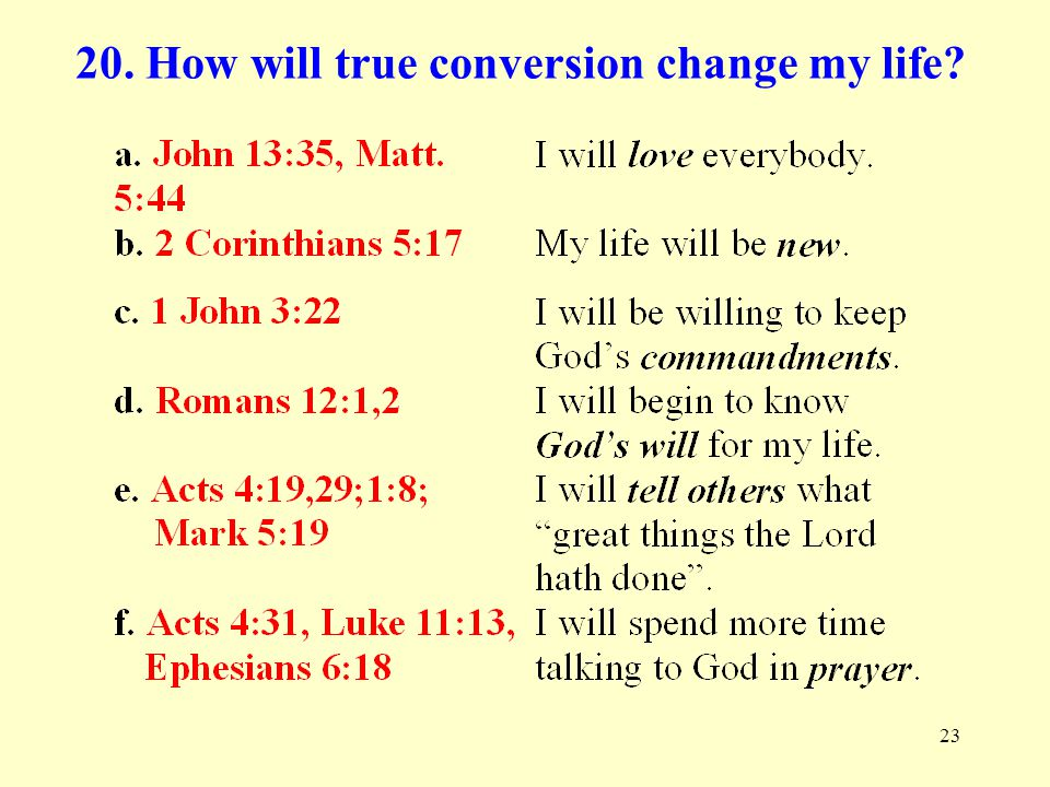 20. How will true conversion change my life
