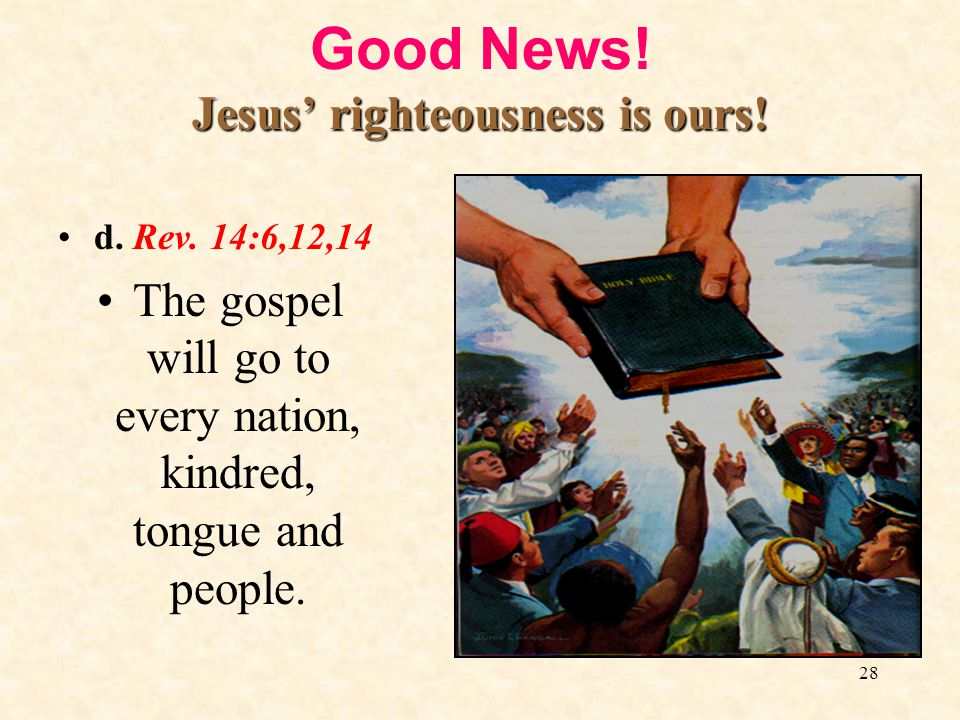Good News! Jesus' righteousness is ours!