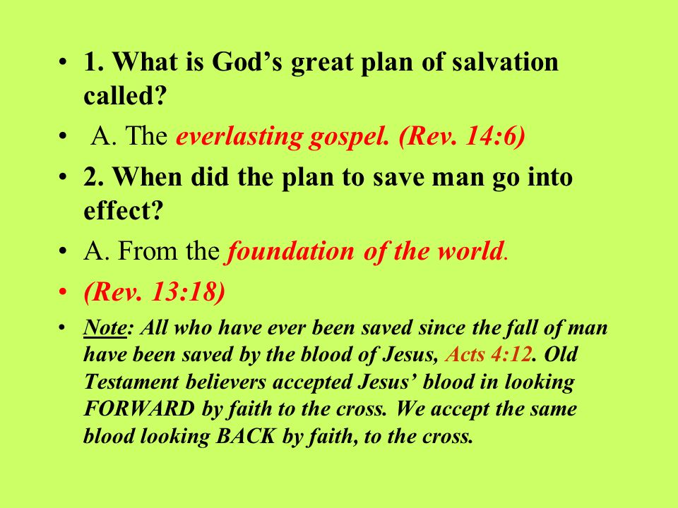 1. What is God's great plan of salvation called