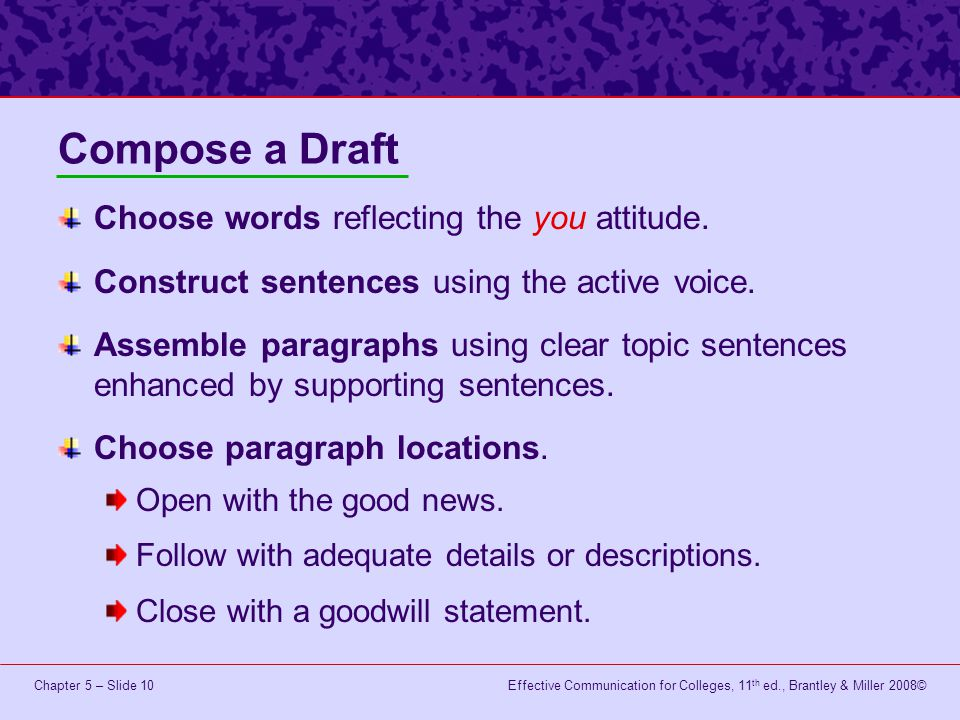 Compose a Draft Choose words reflecting the you attitude.