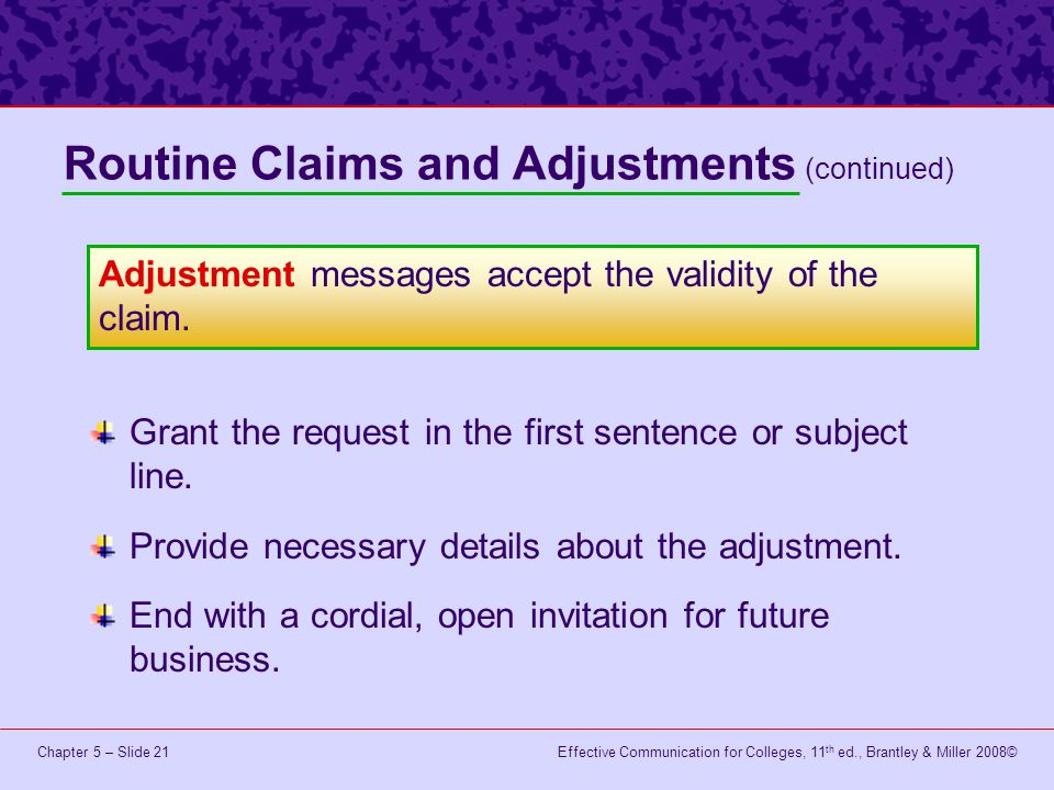 Routine Claims and Adjustments (continued)