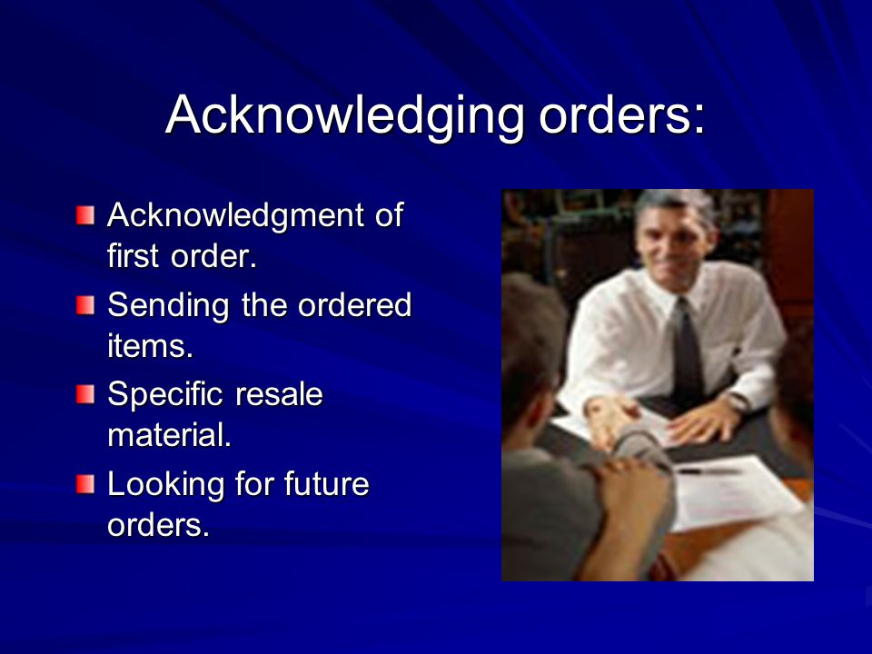 Acknowledging orders: