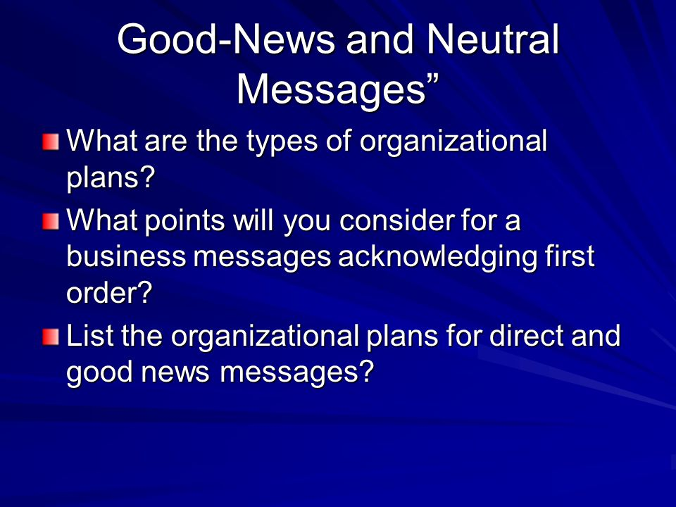 Good-News and Neutral Messages