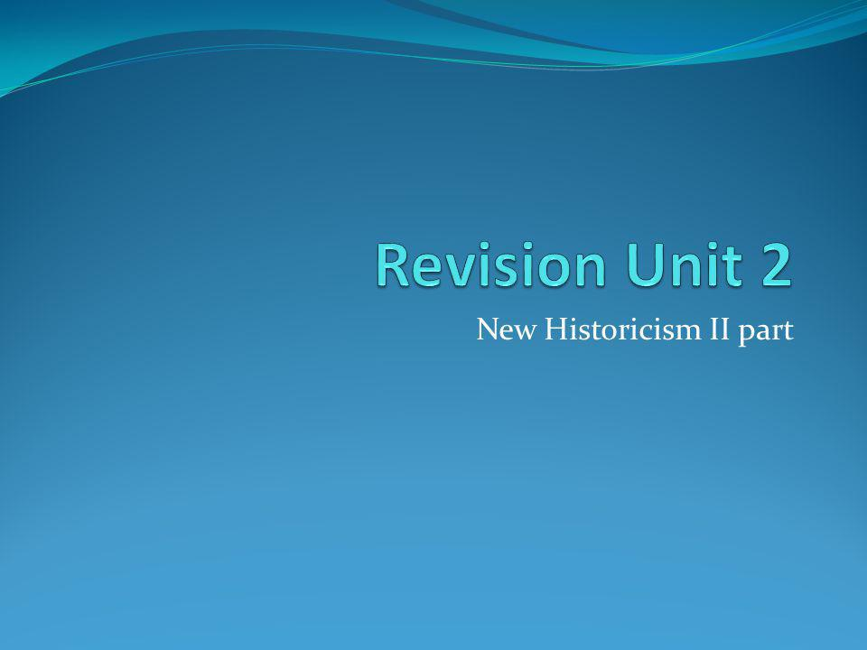 New Historicism II part
