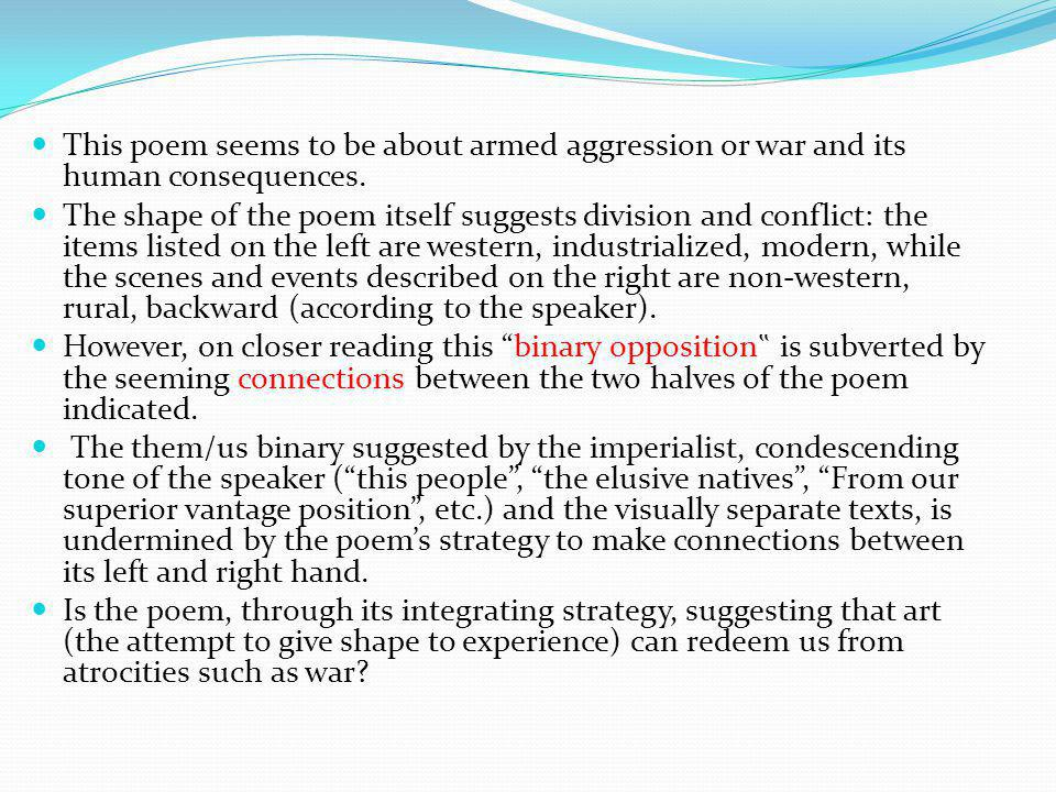 This poem seems to be about armed aggression or war and its human consequences.