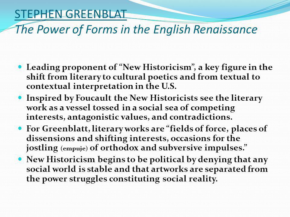 STEPHEN GREENBLAT The Power of Forms in the English Renaissance