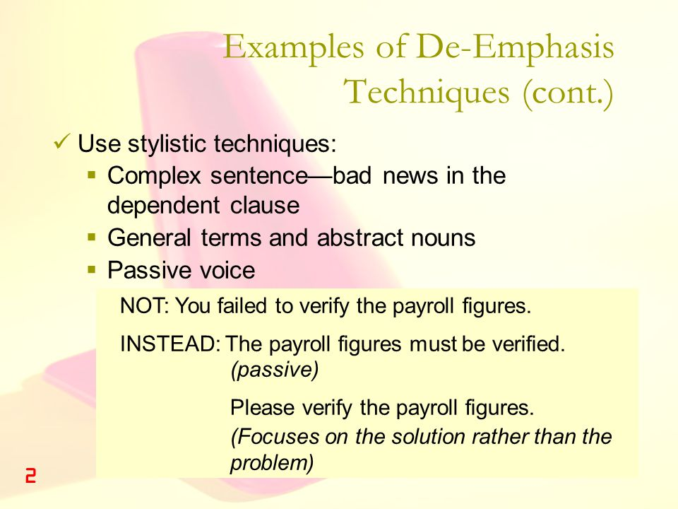 Examples of De-Emphasis Techniques (cont.)