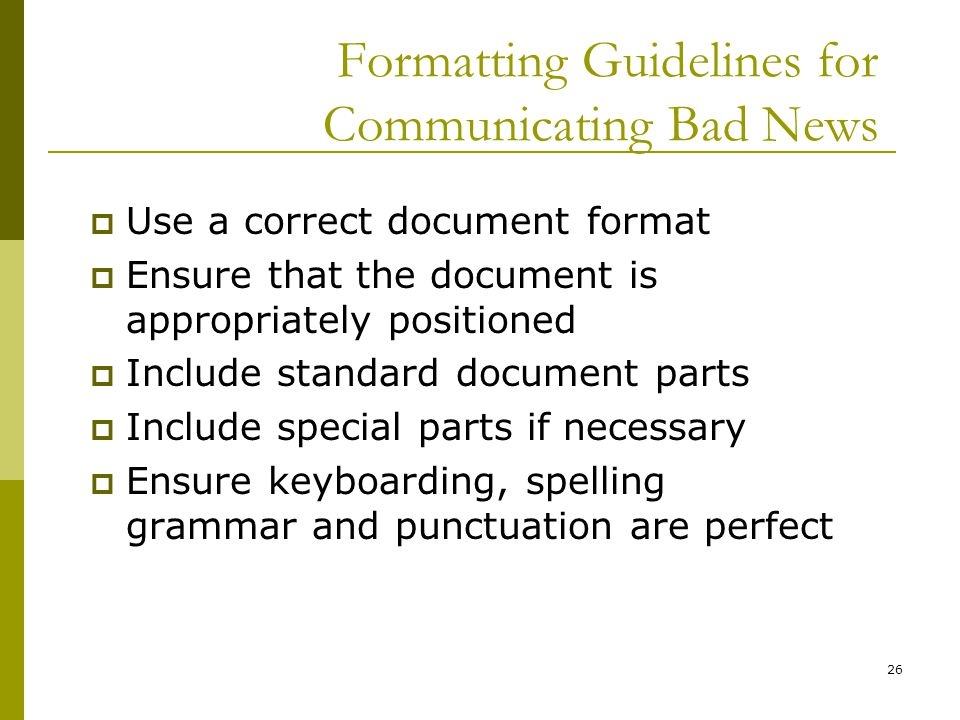 Formatting Guidelines for Communicating Bad News